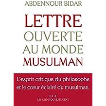Lettre ouverte au monde musulman (LIENS QUI LIBER)