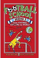 Football School Season 2: Where Football Explains the World Paperback