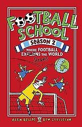 Football School Season 2: Where Football Explains the World