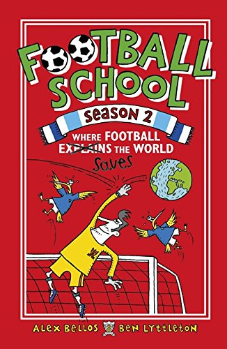 Football School Season 2. Where Football Explains por Bellos Alex