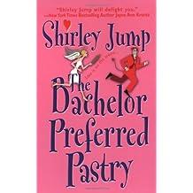 The Bachelor Preferred Pastry (Zebra Contemporary Romance)