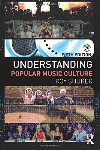 Understanding Popular Music Culture by Roy Shuker (2016-02-14)