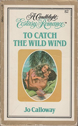 book cover of To Catch the Wild Wind