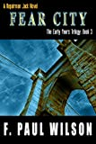 Fear City: A Repairman Jack Novel (The Early Years Trilogy Book 3)