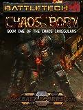 BattleTech: Chaos Born (Book One of the Chaos Irregulars) (English Edition)