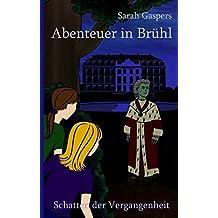 Abenteuer in Brühl: Schatten der Vergangenheit (Abendteuer in)
