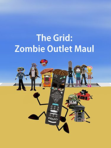 The Grid: Zombie Outlet Maul [OV]