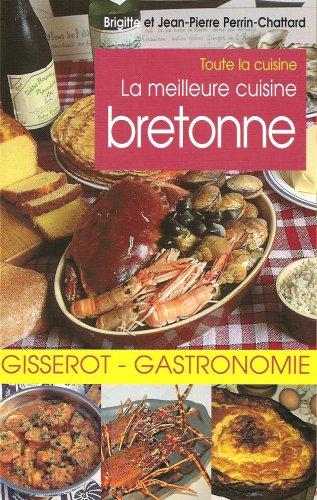 La meilleure cuisine bretonne