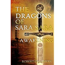 The Dragons of Sara Sara