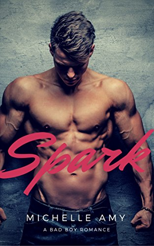 spark-a-bad-boy-romance-english-edition