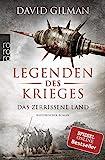 Legenden des Krieges: Das zerrissene Land (Thomas Blackstone, Band 5) -