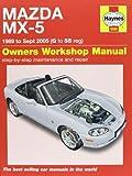 Mazda MX-5 Service and Repair Manual: 1989-2005
