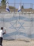 Israel Lacrosse Journey [OV]