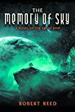The Memory of Sky: A Great Ship Trilogy