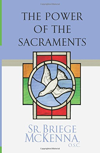 The Power of the Sacraments