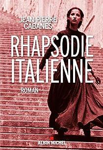 Rhapsodie Italienne par Cabanes
