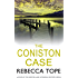 The Coniston Case (The Lake District Mysteries Book 3)