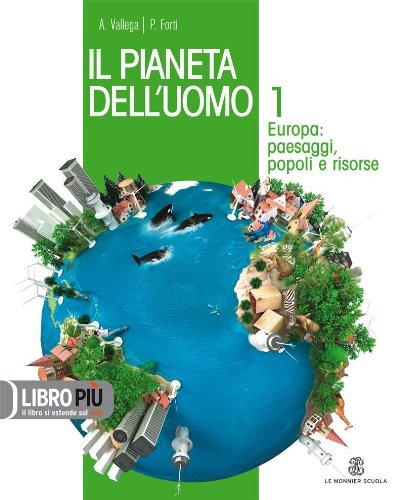 Il pianeta dell'uomo. Con Regioni d'Italia-Atlante laboratorio. Con espansione online. Per la Scuola media: 1