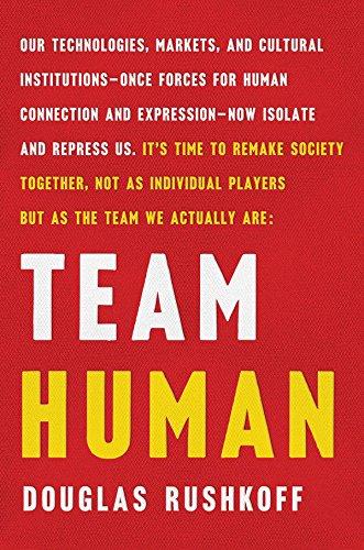 Team Human por Douglas Rushkoff