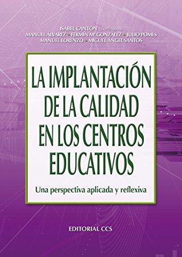 La implantación de la calidad en los centros educativos (Campus)