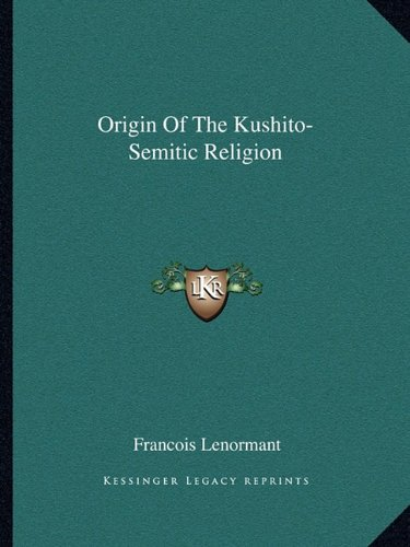 Origin of the Kushito-Semitic Religion