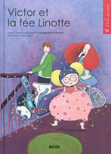 Victor et la fée Linotte