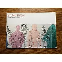 Art of the Stitch - International Open Exhibitio