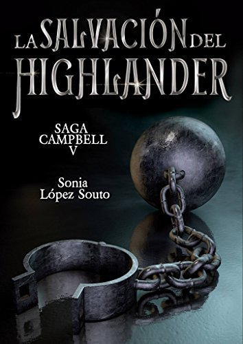 The salvation of the highlander (Saga Campbell nº 5)