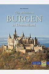 Die schönsten Burgen in Deutschland Gebundene Ausgabe