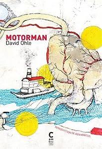 vignette de 'Motorman (David Ohle)'
