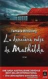 L'Archipel (2007) - Tamara McKINLEY La Dernière valse de Mathilda - Archipoche n° 23