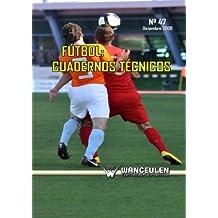 Fútbol: Cuaderno Técnicos 47