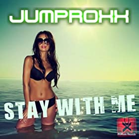 Jumproxx-Stay With Me
