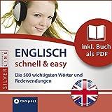Englisch schnell & easy (Compact SilverLine Audio perfekt): Fokus Wortschatz und Redewendungen