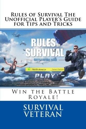 Rules of Survival The Unofficial Player's Guide for Tips and Tricks