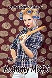 The Darker Side of Mummy Misfit by Amanda Egan