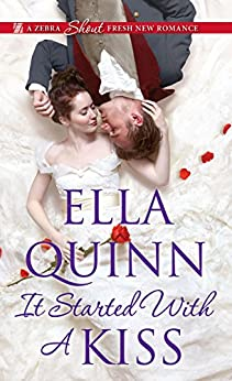It Started with a Kiss (The Worthingtons Book 3) (English Edition) par [Quinn, Ella]