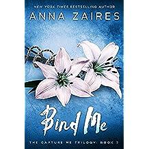 Bind Me (Capture Me Book 2) (English Edition)