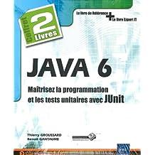 JAVA 6 : Maîtrisez la programmation et les tests unitaires avec JUnit - Coffret de 2 livres