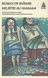 Roman de Baïbars, Tome 6 : Meurtre au hammam
