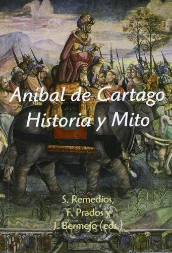 Aníbal de Cartago. Historia y Mito por Sergio Remedios Sánchez