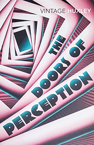 The Doors of Perception: And Heaven and Hell: WITH Heaven and Hell