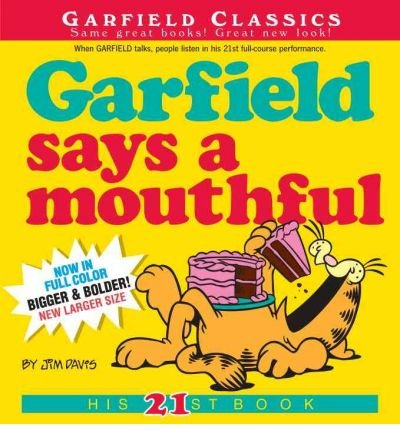 Garfield Says a Mouthful (Garfield Classics (Paperback) #21) Davis, Jim ( Author ) Jun-22-2010 Paperback