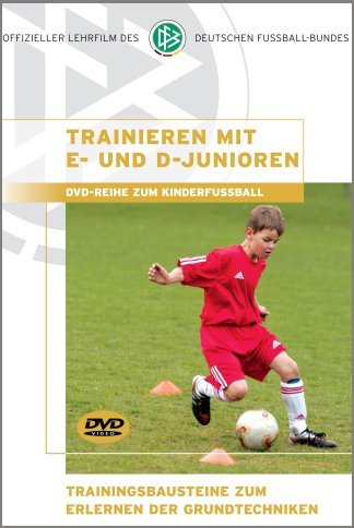 Trainieren mit E- und D-Junioren