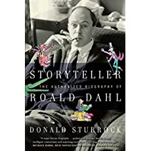 Storyteller: The Authorized Biography of Roald Dahl (English Edition)