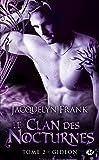 Le Clan des Nocturnes, Tome 2: Gideon