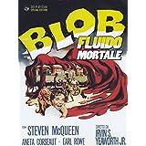 The blob - Fluido mortale