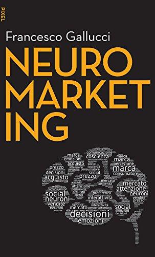 Neuromarketing (Italian Edition) de [Gallucci, Francesco]