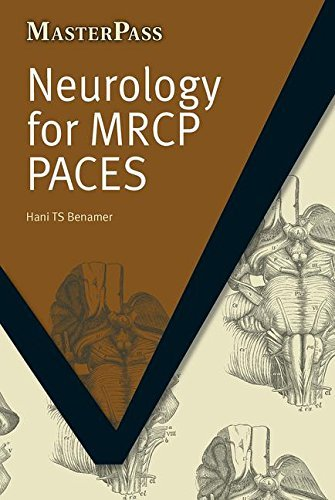 Neurology for Mrcp Paces (Masterpass Series) by Hani T. S., Ph.D. Benamer (2010-06-30)