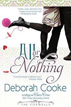 All Or Nothing (The Coxwells Book 4) (English Edition) par [Cooke, Deborah, Cross, Claire, Delacroix, Claire]